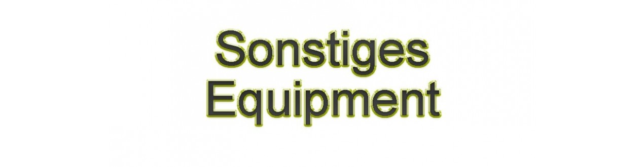 Sonstiges Equipment